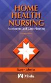 Home Health Nursing, 4th Edition