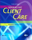 Evolve Learning Resources to Accompany Managing Client Care, 3rd Edition