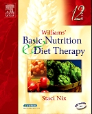 Evolve Learning Resources to Accompany Williams' Basic Nutrition & Diet Therapy, 12th Edition