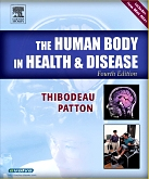 The Human Body in Health & Disease Hardcover, 4th Edition