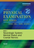 Mosby's Physical Examination Video Series: DVD 1: Neurologic System: Mental Status and Cranial Nerves, Version 2