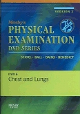 Mosby's Physical Examination Video Series: DVD 6: Chest and Lungs, Version 2