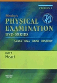 cover image - Mosby's Physical Examination Video Series: DVD 7: Heart, Version 2