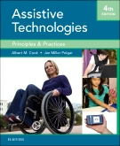 Cook and Hussey's Assistive Technologies, 3rd Edition