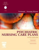 Psychiatric Nursing Care Plans, 5th Edition