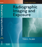 Radiographic Imaging and Exposure, 3rd Edition