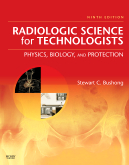 Radiologic Science for Technologists, 9th Edition