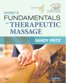 Mosby's Fundamentals of Therapeutic Massage, 4th Edition