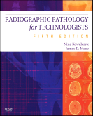 Radiographic Pathology for Technologists, 5th Edition