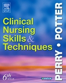 Nursing Skills Online for Clinical Nursing Skills & Techniques, 6th Edition