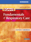Workbook for Egan's Fundamentals of Respiratory Care, 9th Edition