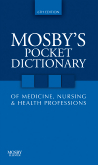cover image - Mosby's Pocket Dictionary of Medicine, Nursing & Health Professions,6th Edition
