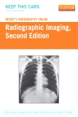 Mosby's Radiography Online: Radiographic Imaging (Access Code), 2nd Edition