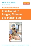 Mosby's Radiography Online: Introduction to Imaging Sciences and Patient Care