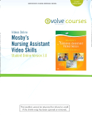 Mosby's Nursing Assistant Video Skills: Student Online Version 3.0 (User Guide and Access Code), 3rd Edition