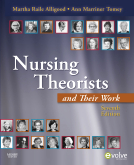 Nursing Theorists and Their Work, 7th Edition