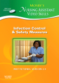 cover image - Mosby's Nursing Assistant Video Skills - Infection Control & Safety Measures DVD 3.0,3rd Edition
