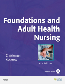 cover image - Foundations and Adult Health Nursing,6th Edition