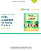Health Assessment Online for Health Assessment for Nursing Practice, Version 2, 4th Edition