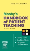 Mosby's Handbook of Patient Teaching - Elsevier eBook on VitalSource, 3rd Edition