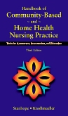 Handbook of Community-Based and Home Health Nursing Practice - Elsevier eBook on VitalSource, 3rd Edition