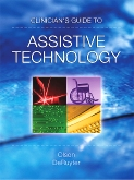 Clinician's Guide to Assistive Technology - Elsevier eBook on VitalSource