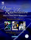 Driver Rehabilitation and Community Mobility - Elsevier eBook on VitalSource