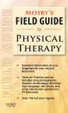 cover image - Mosby's Field Guide to Physical Therapy