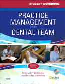 Student Workbook for Practice Management for the Dental Team, 7th Edition