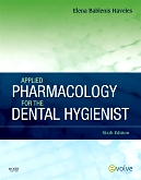 cover image - Evolve Resources for Applied Pharmacology for the Dental Hygienist,6th Edition
