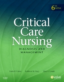 Critical Care Nursing - Elsevier eBook on VitalSource, 6th Edition