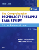 The Comprehensive Respiratory Therapist Exam Review, 5th Edition