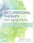 Occupational Therapy with Aging Adults - Elsevier eBook on VitalSource