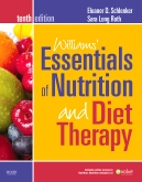 Williams' Essentials of Nutrition & Diet Therapy - Elsevier eBook on VitalSource, 10th Edition