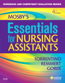 Workbook and Competency Evaluation Review for Mosby's Essentials for Nursing Assistants, 4th Edition