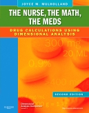 The Nurse, The Math, The Meds - Elsevier eBook on VitalSource, 2nd Edition