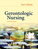 Gerontologic Nursing - Elsevier eBook on VitalSource, 4th Edition