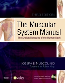 The Muscular System Manual - Elsevier eBook on VitalSource, 3rd Edition