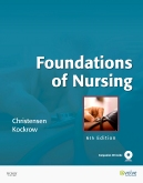 Foundations of Nursing - Elsevier eBook on VitalSource, 6th Edition