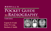 Merrill's Pocket Guide to Radiography, 12th Edition