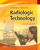 Introduction to Radiologic Technology, 7th Edition