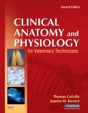 Clinical Anatomy and Physiology for Veterinary Technicians - Elsevier eBook on VitalSource, 2nd Edition