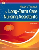 Mosby's Textbook for Long-Term Care Nursing Assistants, 6th Edition