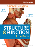 Study Guide for Structure & Function of the Body, 14th Edition