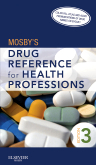 cover image - Mosby's Drug Reference for Health Professions,3rd Edition