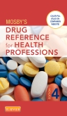 cover image - Mosby's Drug Reference for Health Professions,4th Edition