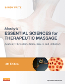Mosby's Essential Sciences for Therapeutic Massage, 4th Edition
