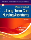 cover image - Workbook and Competency Evaluation Review for Mosby's Textbook for Long-Term Care Nursing Assistants,6th Edition