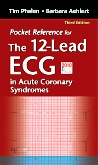 Pocket Reference for The 12-Lead ECG in Acute Coronary Syndromes, 3rd Edition