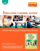 Simulation Learning System for Health Assessment for Nursing Practice, 4th Edition